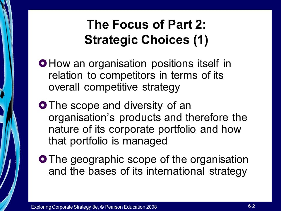 The Focus of Part 2: Strategic Choices (1)