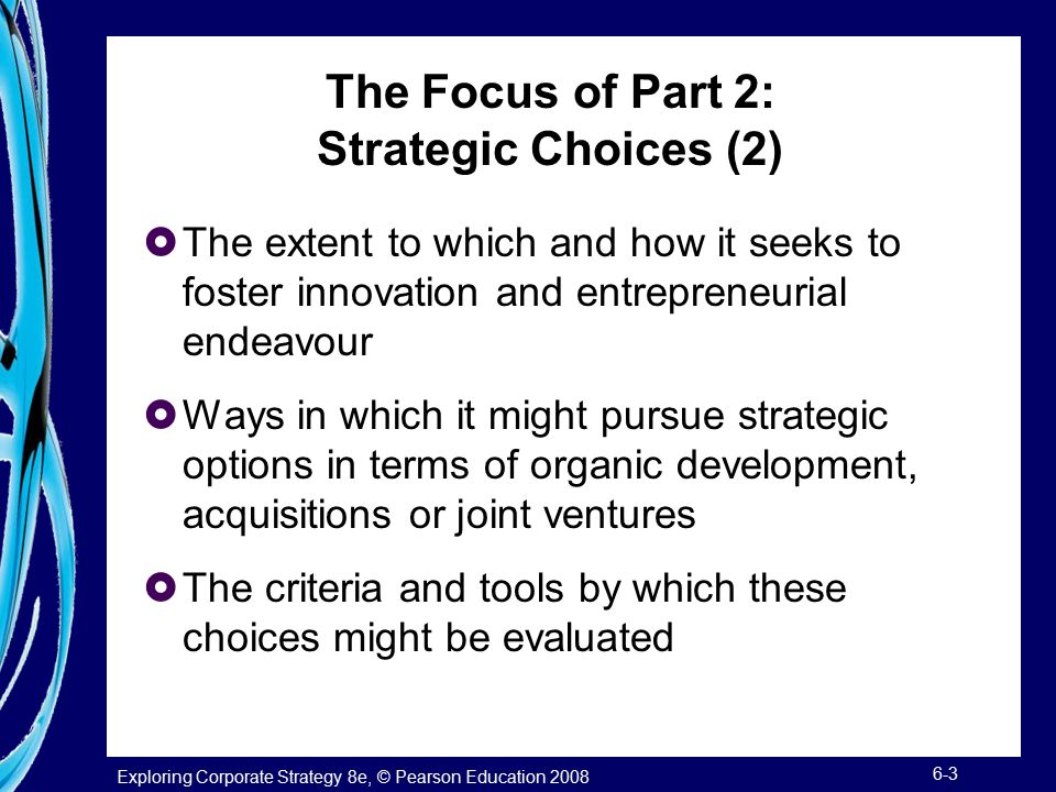 The Focus of Part 2: Strategic Choices (2)