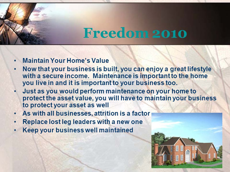 Freedom 2010 Maintain Your Home's Value