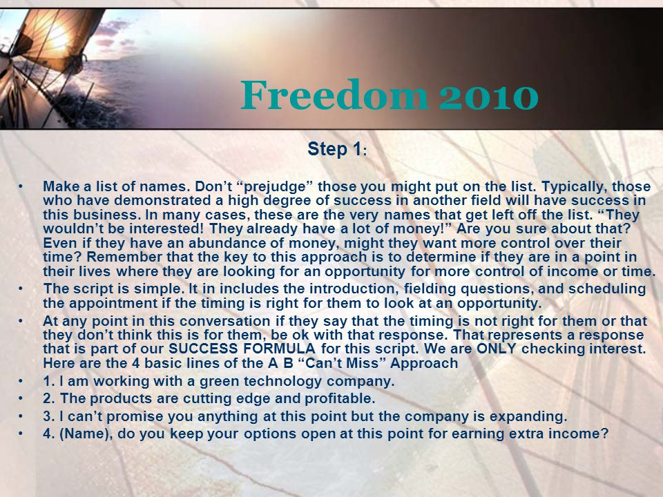 Freedom 2010 Step 1: