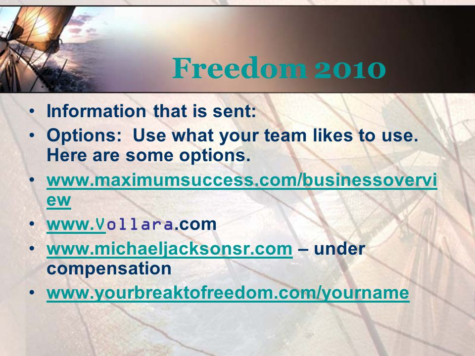 Freedom 2010 Information that is sent: