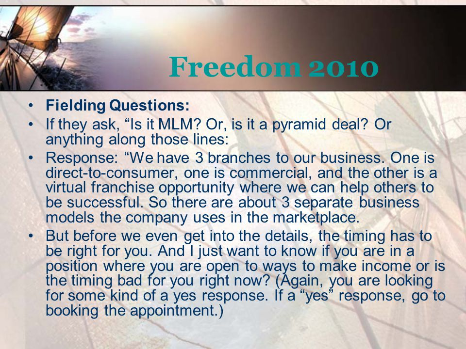Freedom 2010 Fielding Questions: