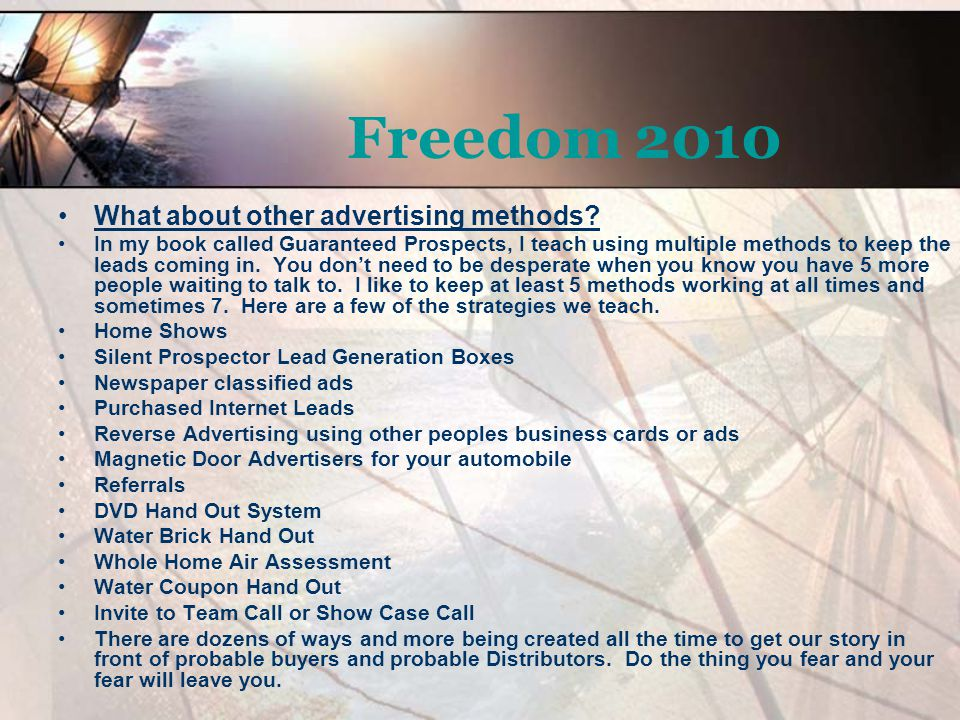 Freedom 2010 What about other advertising methods