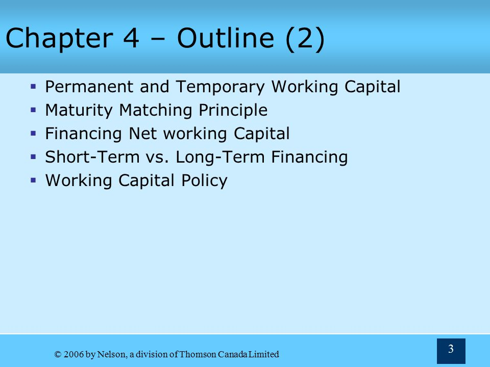Chapter 4 – Outline (2) Permanent and Temporary Working Capital