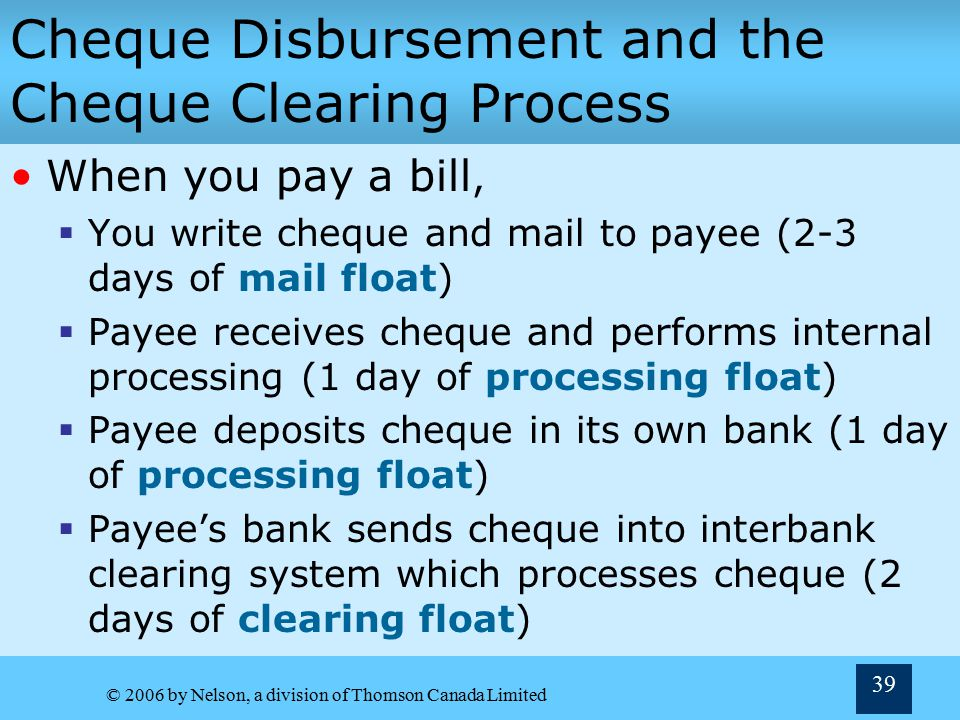 Cheque Disbursement and the Cheque Clearing Process
