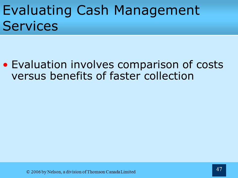 Evaluating Cash Management Services