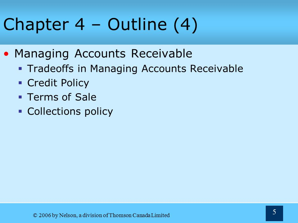 Chapter 4 – Outline (4) Managing Accounts Receivable