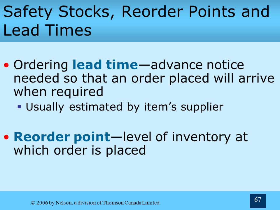Safety Stocks, Reorder Points and Lead Times