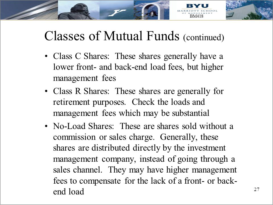 Classes of Mutual Funds (continued)