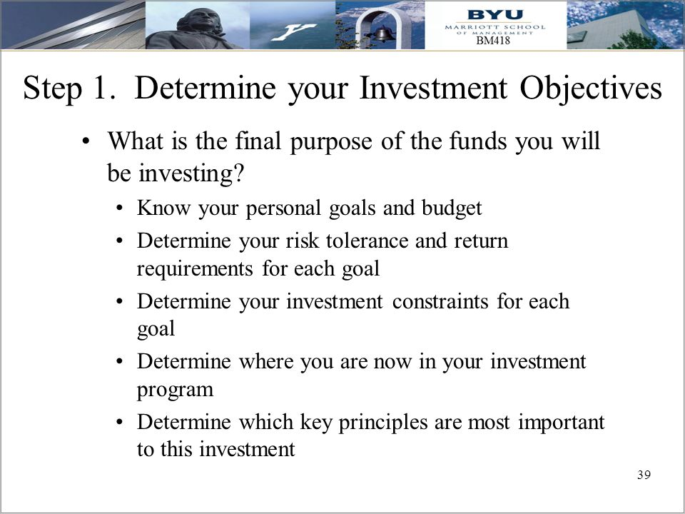 Step 1. Determine your Investment Objectives