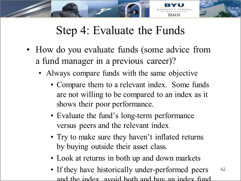 Step 4: Evaluate the Funds