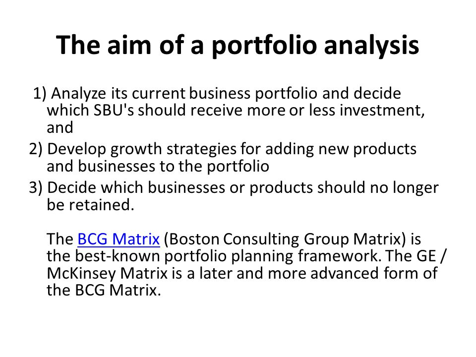 The aim of a portfolio analysis