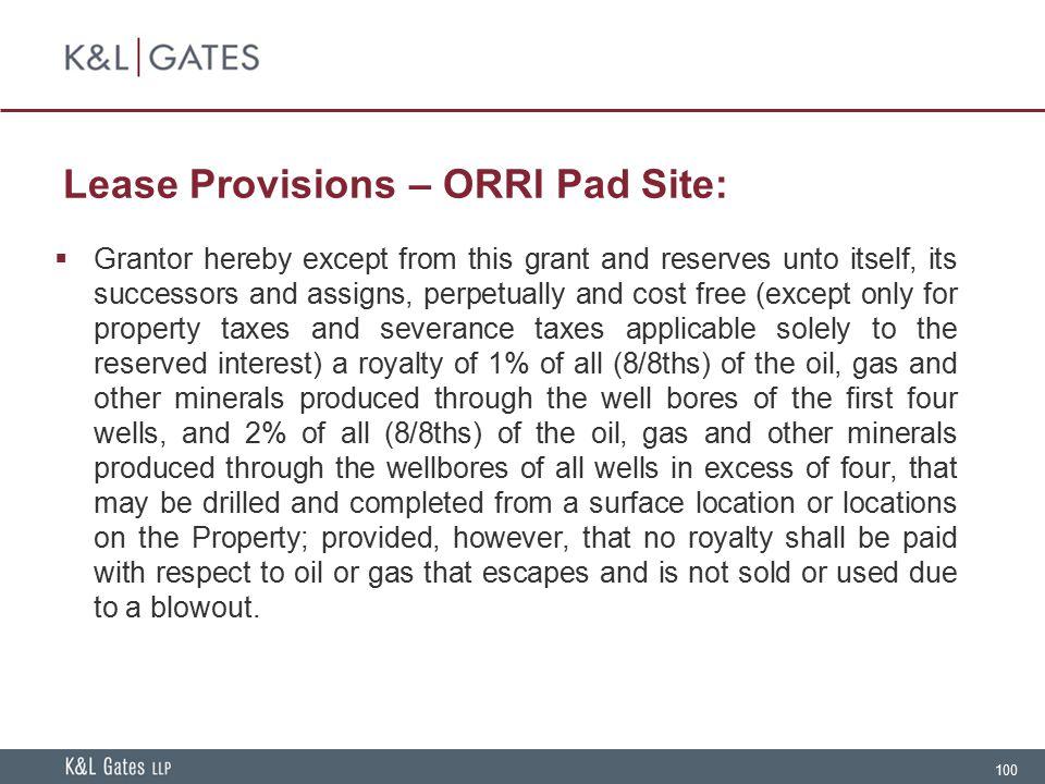 Lease Provisions – ORRI Pad Site: