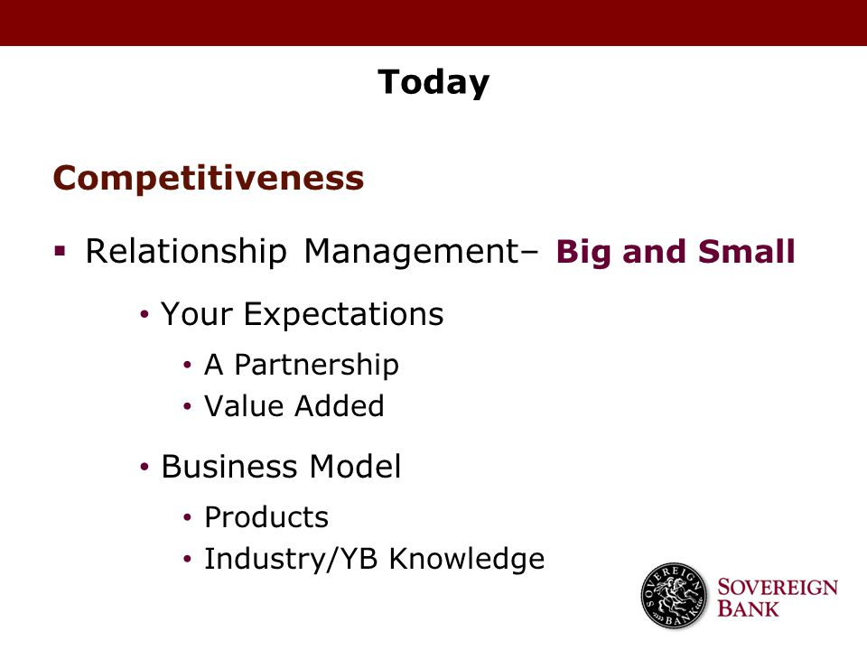 Relationship Management– Big and Small