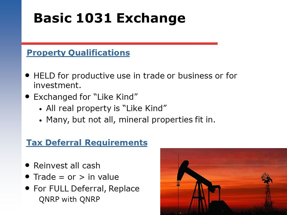 Basic 1031 Exchange Property Qualifications