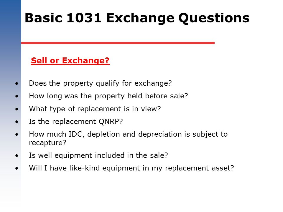 Basic 1031 Exchange Questions