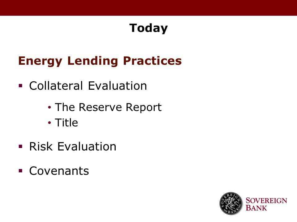 Energy Lending Practices Collateral Evaluation