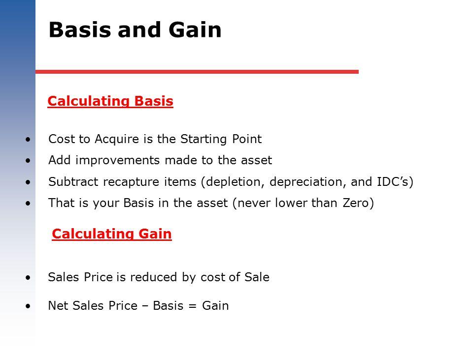 Basis and Gain Calculating Basis Calculating Gain