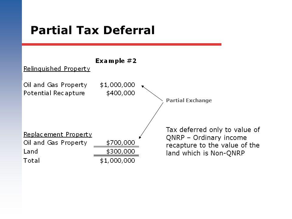 Partial Tax Deferral Partial Exchange.
