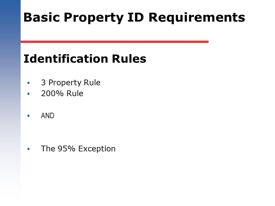 Basic Property ID Requirements