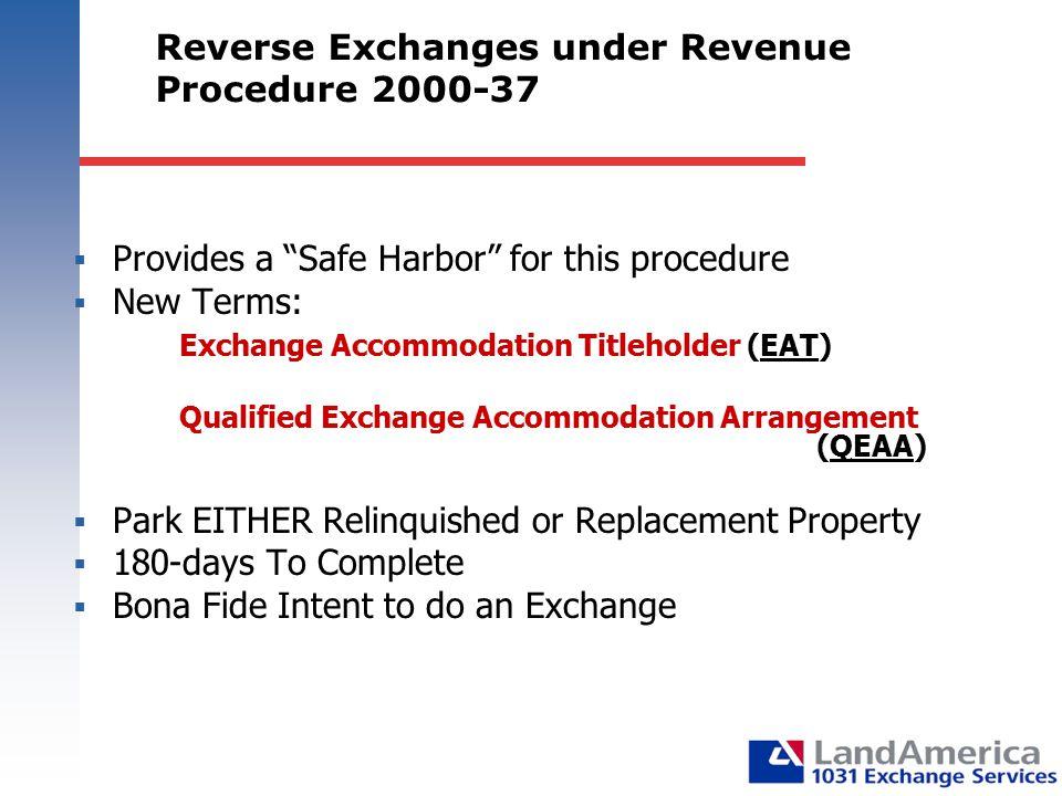 Reverse Exchanges under Revenue Procedure 2000-37