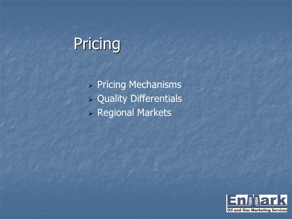 Pricing Pricing Mechanisms Quality Differentials Regional Markets