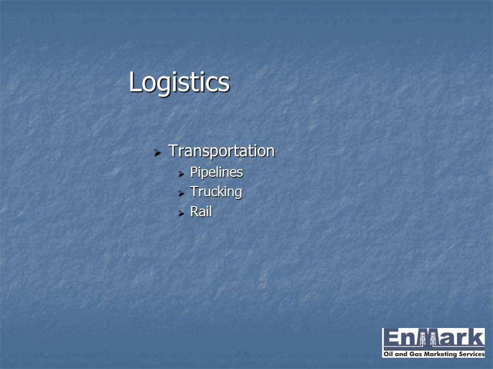 Logistics Transportation Pipelines Trucking Rail