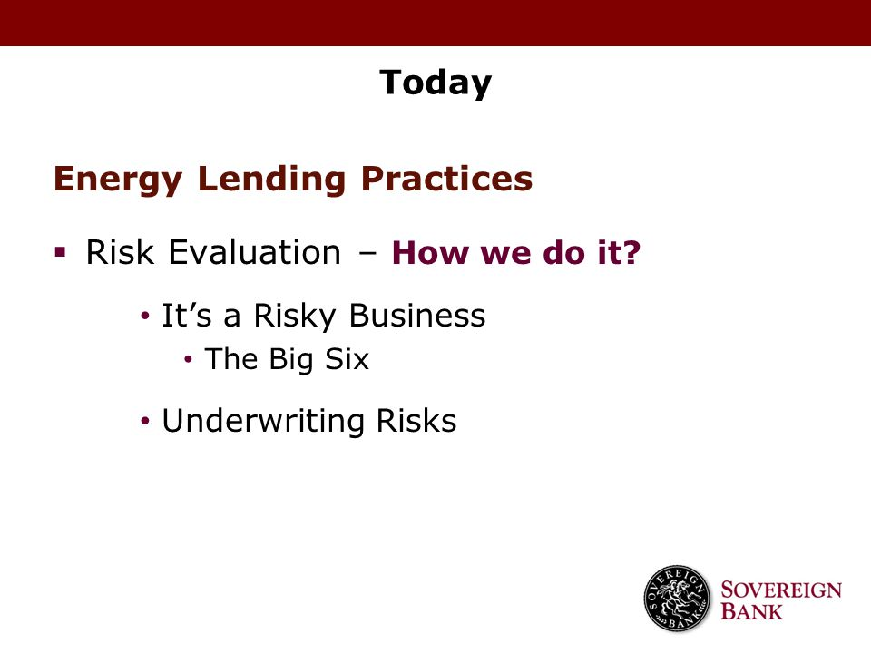 Energy Lending Practices Risk Evaluation – How we do it