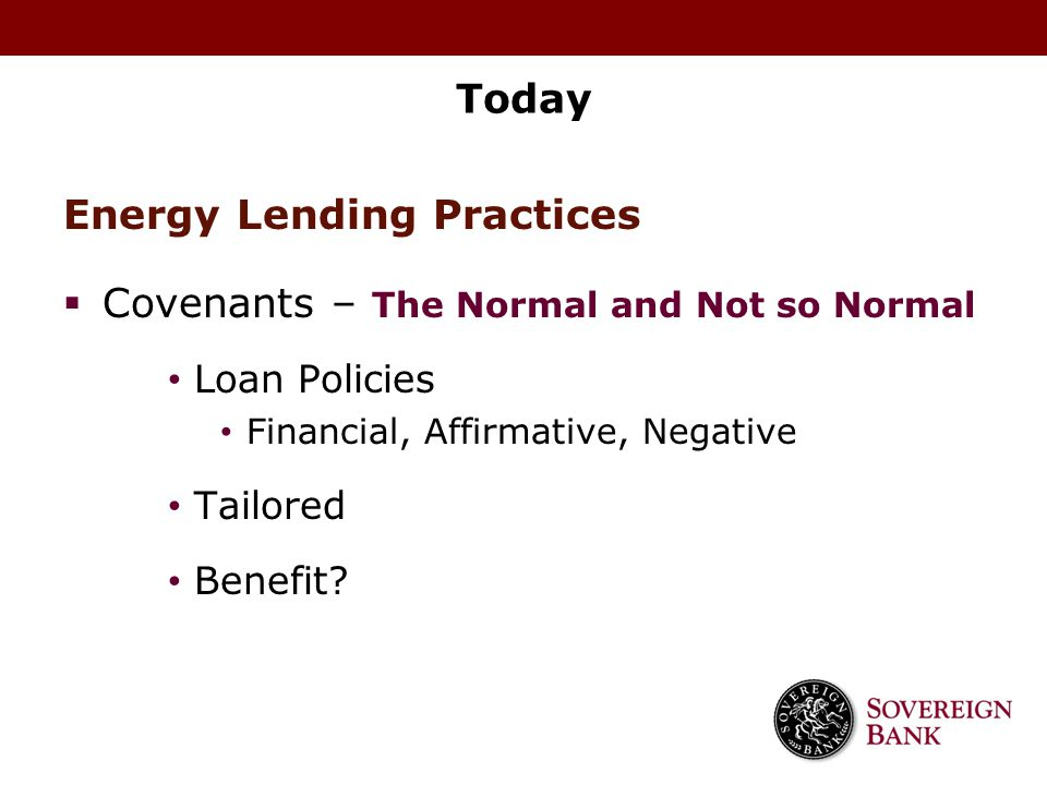 Energy Lending Practices Covenants – The Normal and Not so Normal