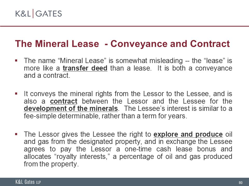 The Mineral Lease - Conveyance and Contract