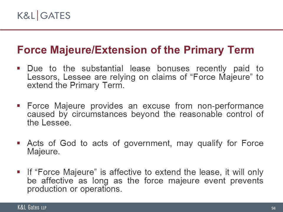 Force Majeure/Extension of the Primary Term