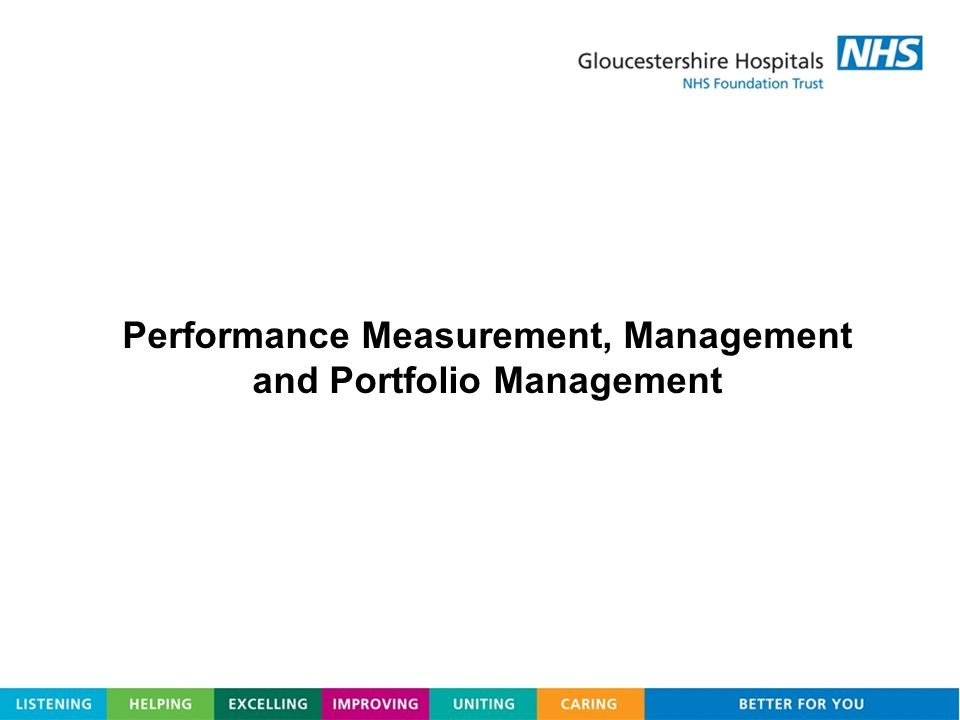 Performance Measurement, Management and Portfolio Management