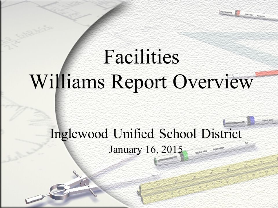 Facilities Williams Report Overview
