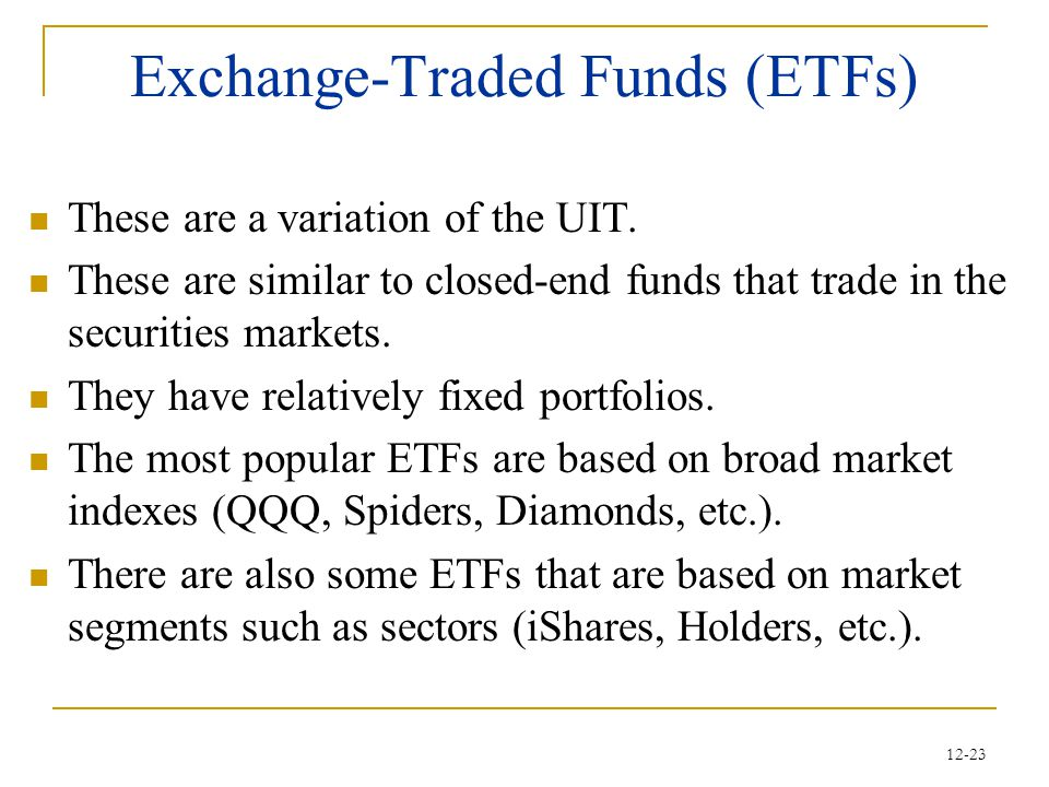 Exchange-Traded Funds (ETFs)