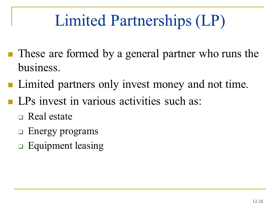 Limited Partnerships (LP)