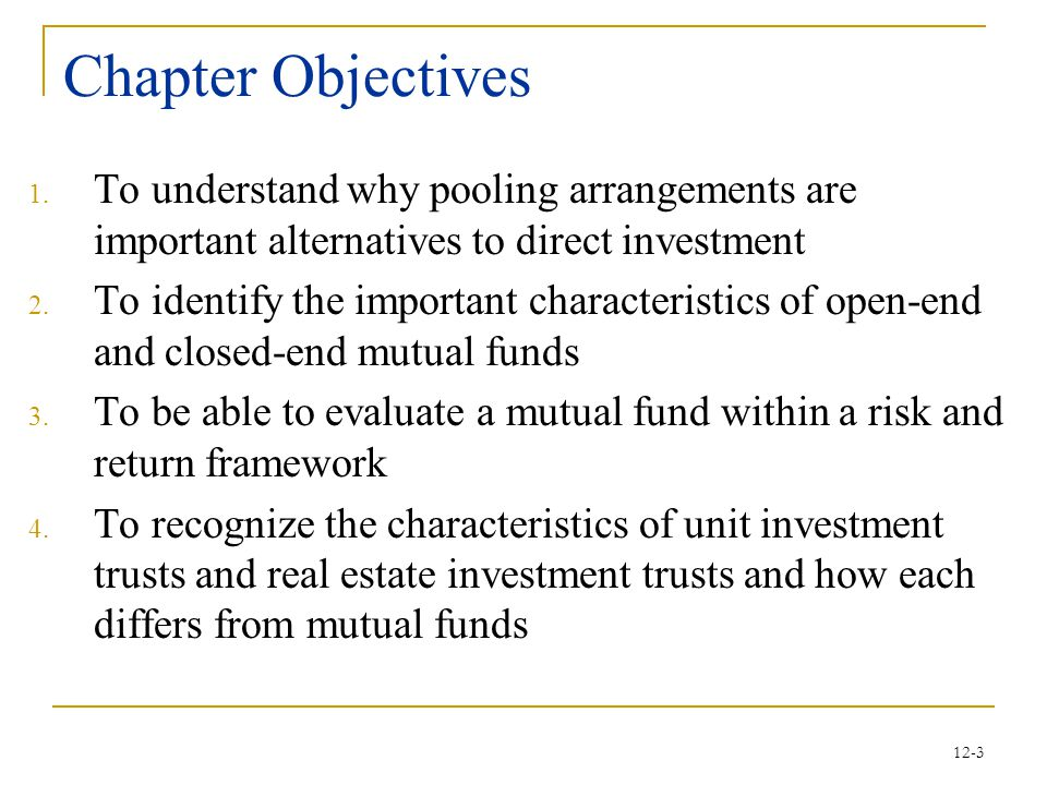 Chapter Objectives To understand why pooling arrangements are important alternatives to direct investment.