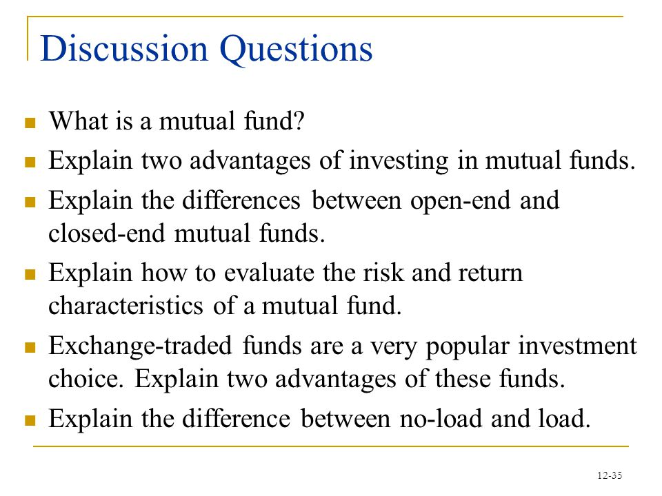 Discussion Questions What is a mutual fund