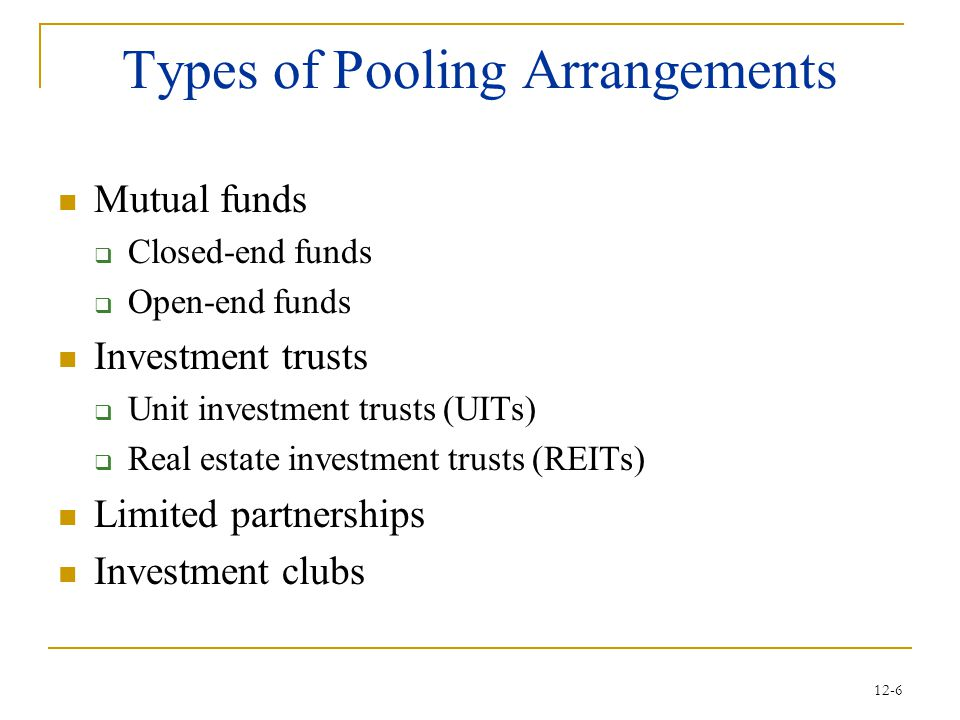 Types of Pooling Arrangements