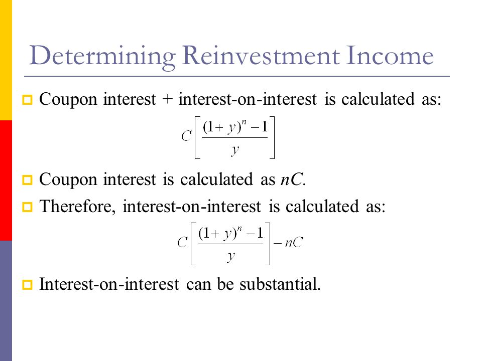 Determining Reinvestment Income
