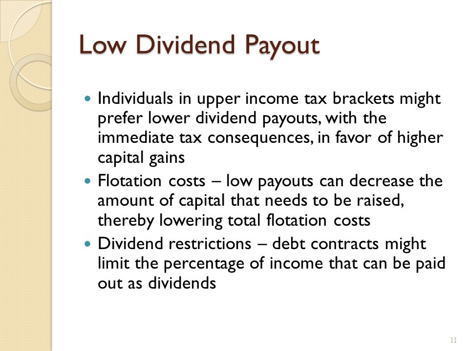 High Dividend Payout Desire for current income