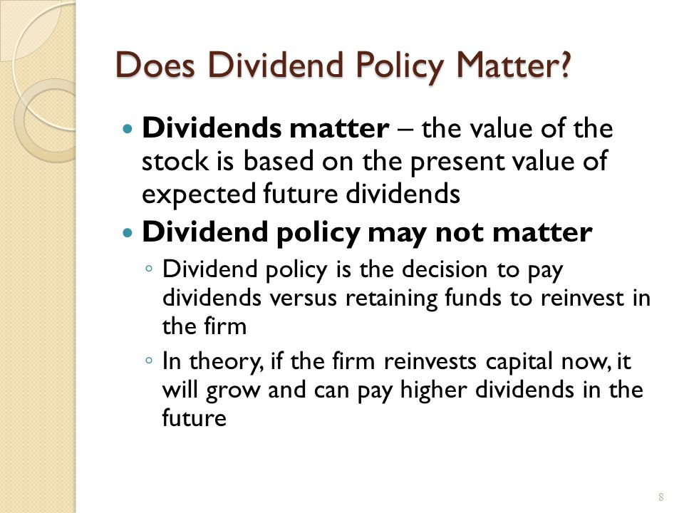 Why Dividend Policy Doesn't Matter