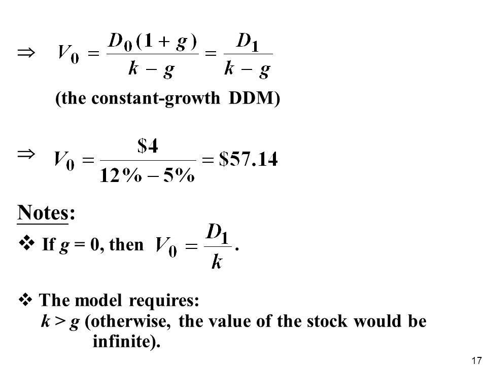 Notes: If g = 0, then .  (the constant-growth DDM)