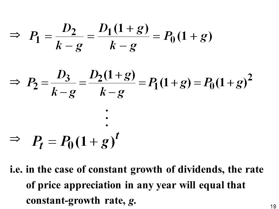 .  i.e. in the case of constant growth of dividends, the rate