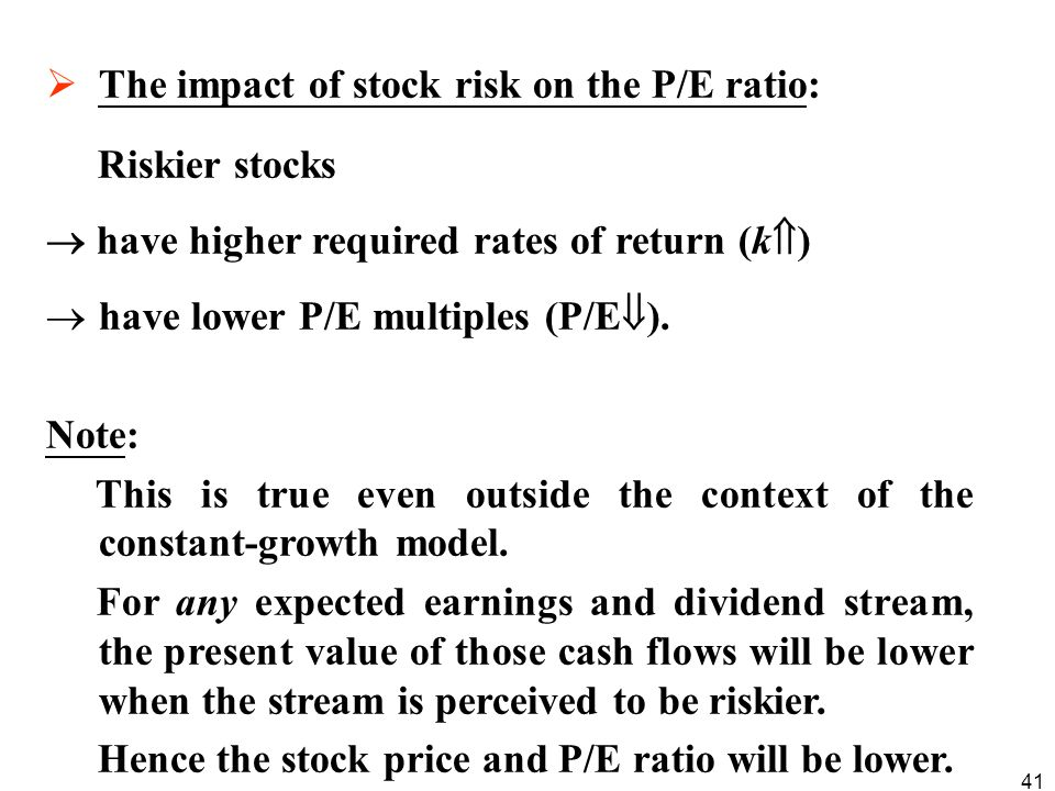 The impact of stock risk on the P/E ratio: