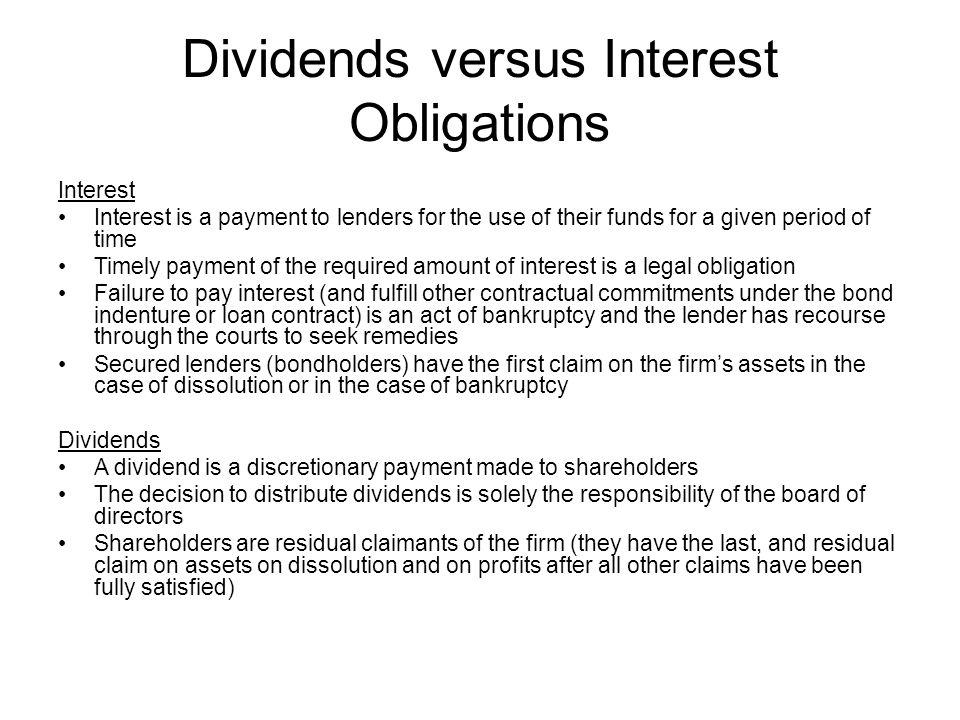 Dividends versus Interest Obligations