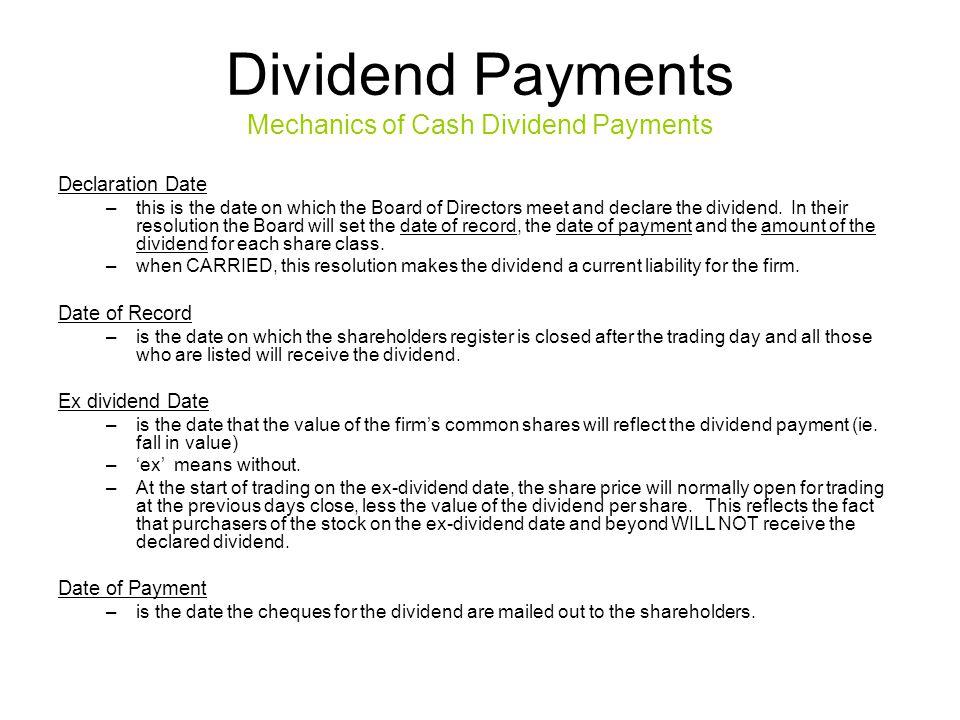 Dividend Payments Mechanics of Cash Dividend Payments