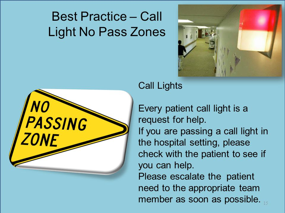 Best Practice – Call Light No Pass Zones