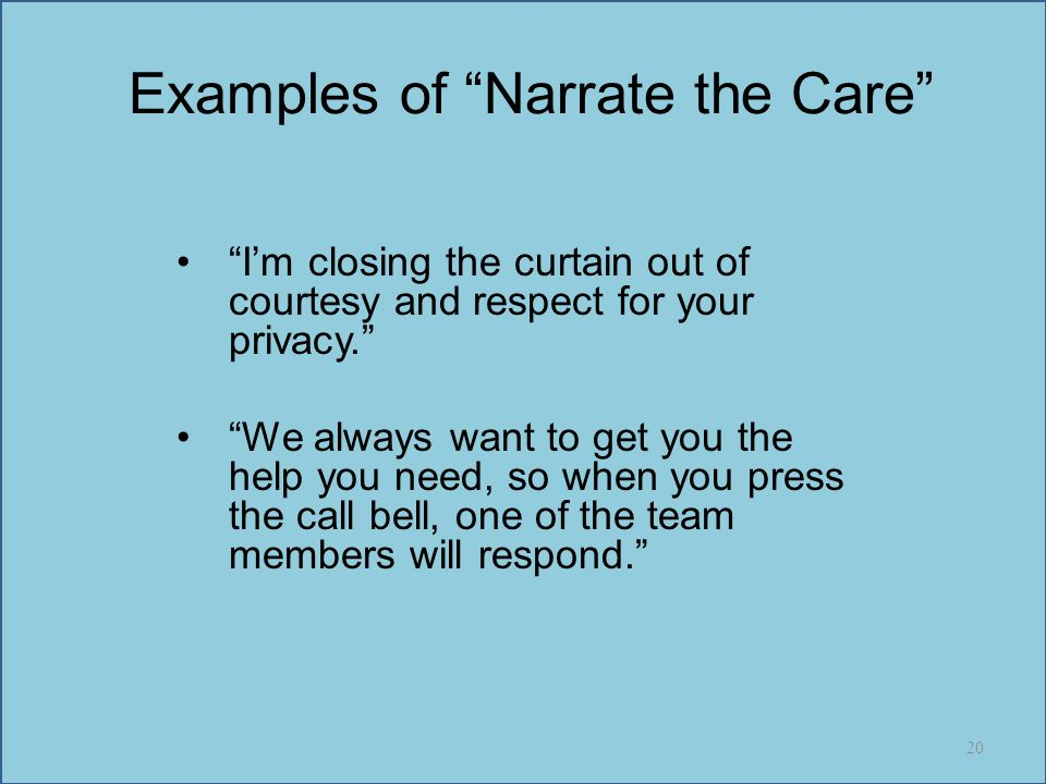 Examples of Narrate the Care