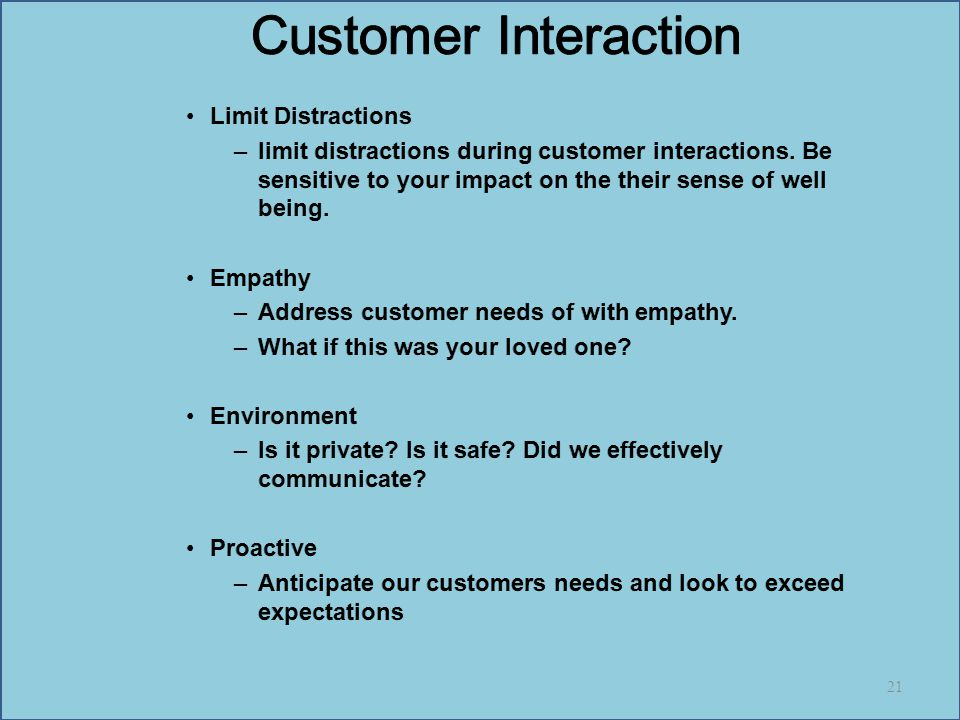 Customer Interaction Limit Distractions