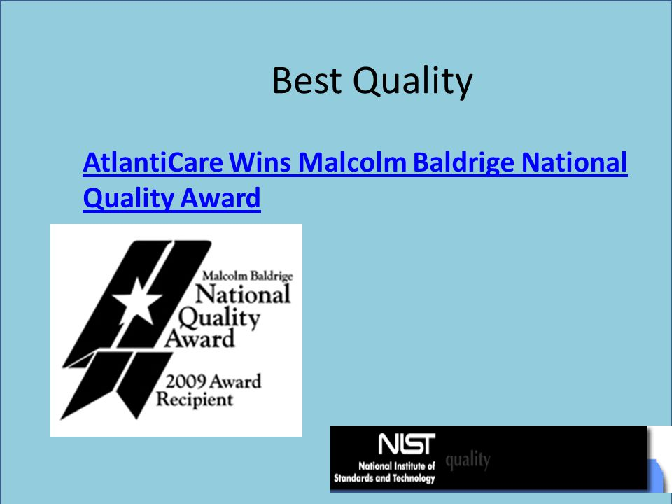 Best Quality AtlantiCare Wins Malcolm Baldrige National Quality Award